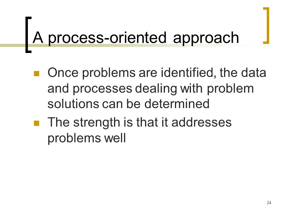 A process-oriented approach