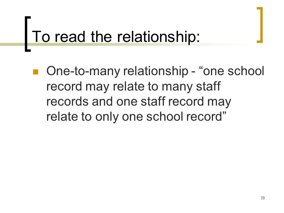 To read the relationship: