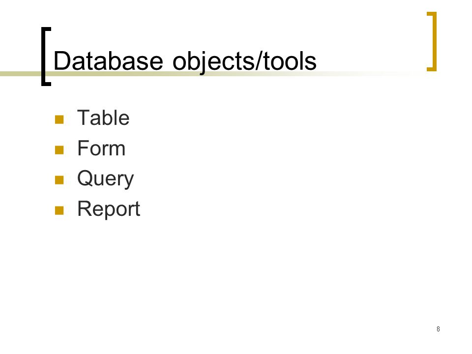 Database objects/tools