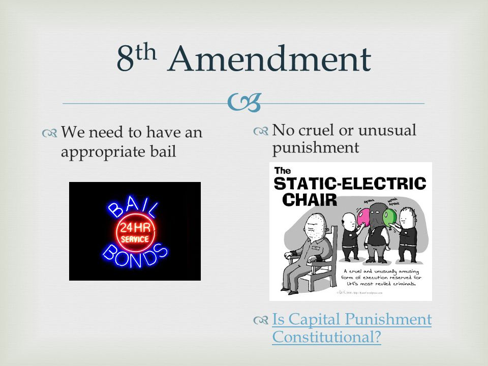 8th Amendment We need to have an appropriate bail