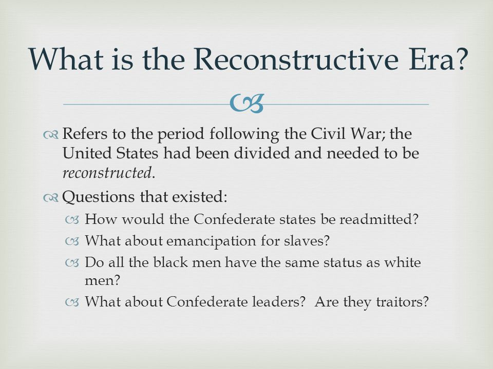 What is the Reconstructive Era
