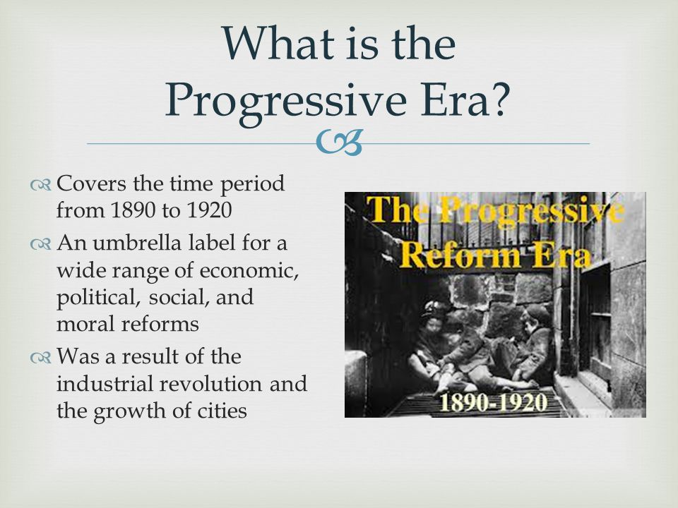 What is the Progressive Era