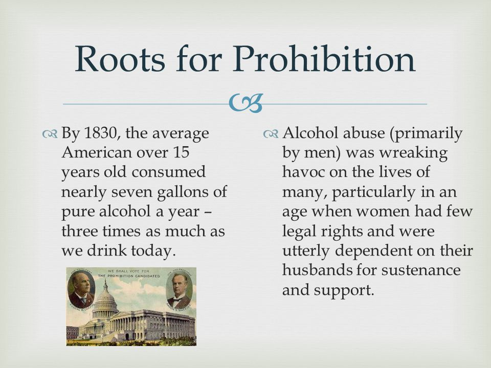 Roots for Prohibition