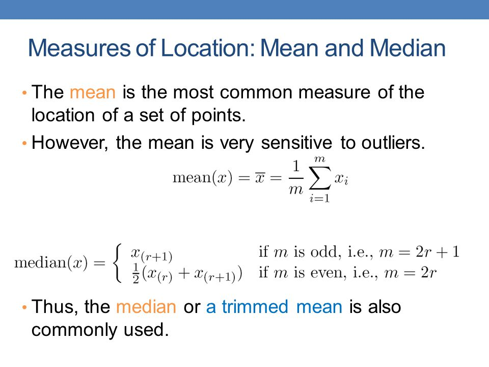 Measures of Location: Mean and Median