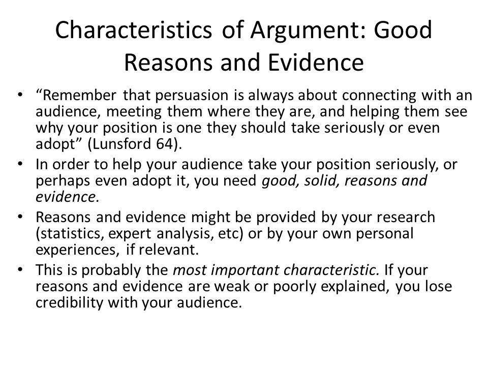 Characteristics of Argument: Good Reasons and Evidence