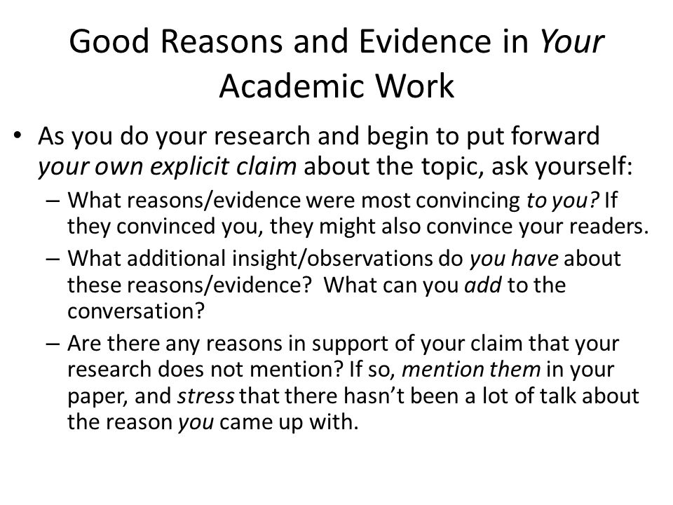 Good Reasons and Evidence in Your Academic Work
