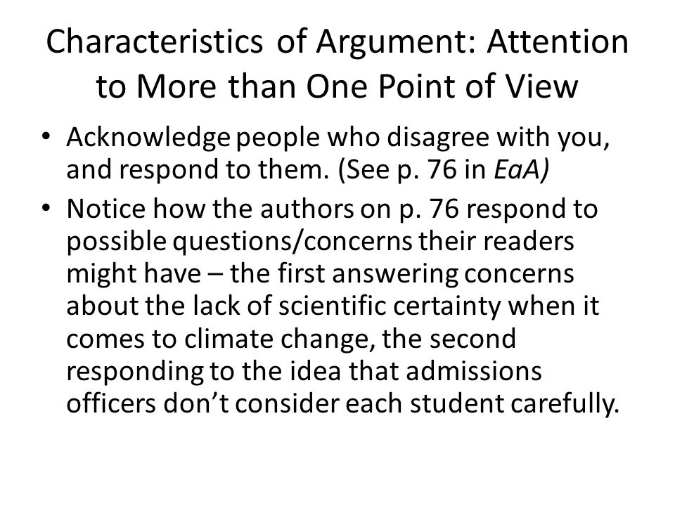 Characteristics of Argument: Attention to More than One Point of View