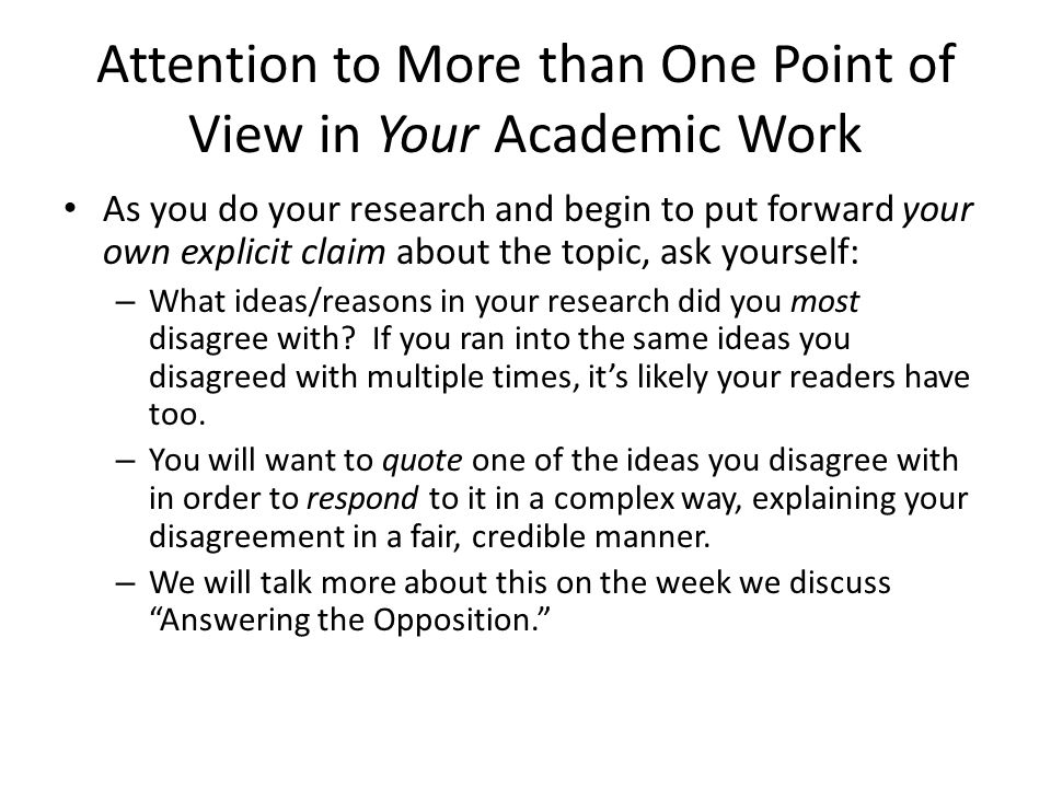 Attention to More than One Point of View in Your Academic Work