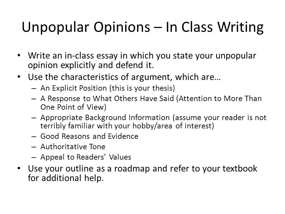 Unpopular Opinions – In Class Writing