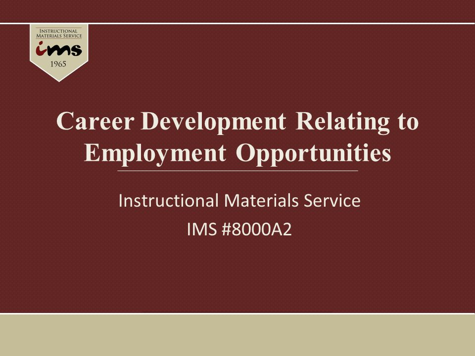 Career Development Relating to Employment Opportunities