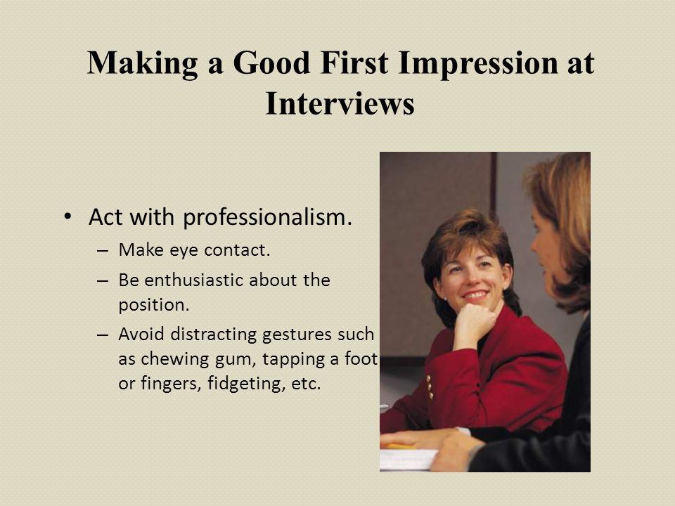 Making a Good First Impression at Interviews