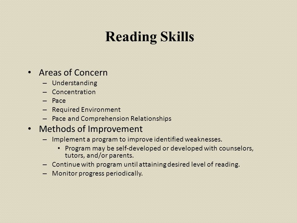 Reading Skills Areas of Concern Methods of Improvement Understanding