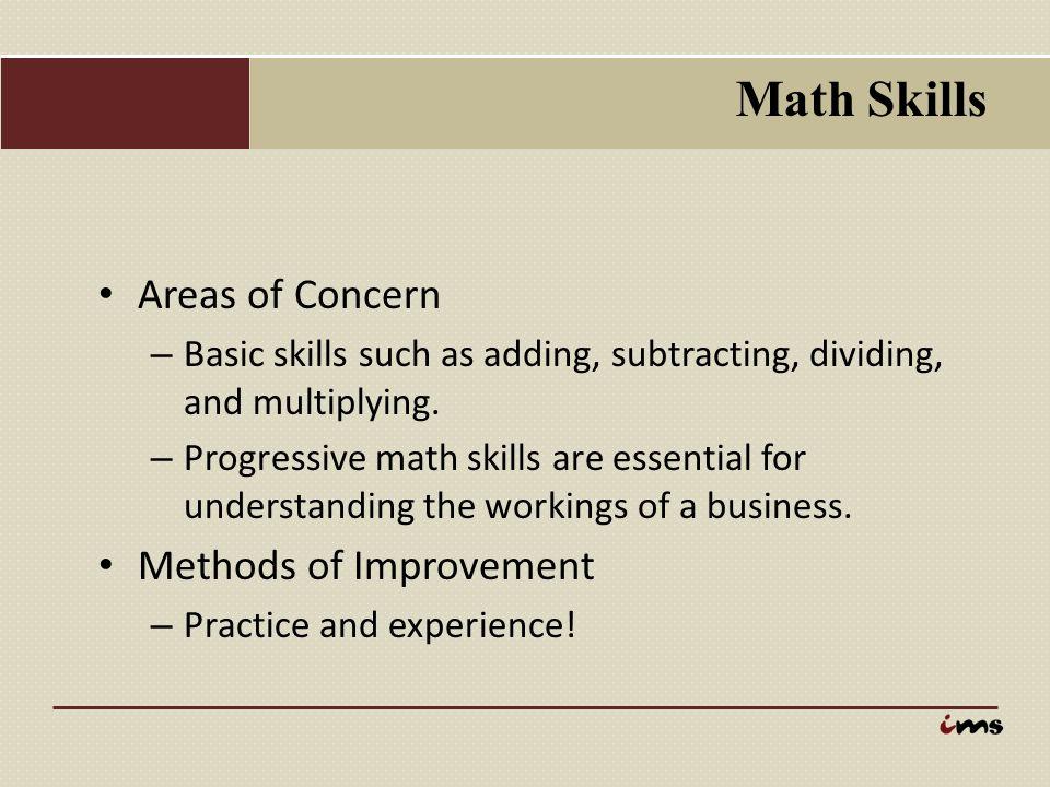 Math Skills Areas of Concern Methods of Improvement