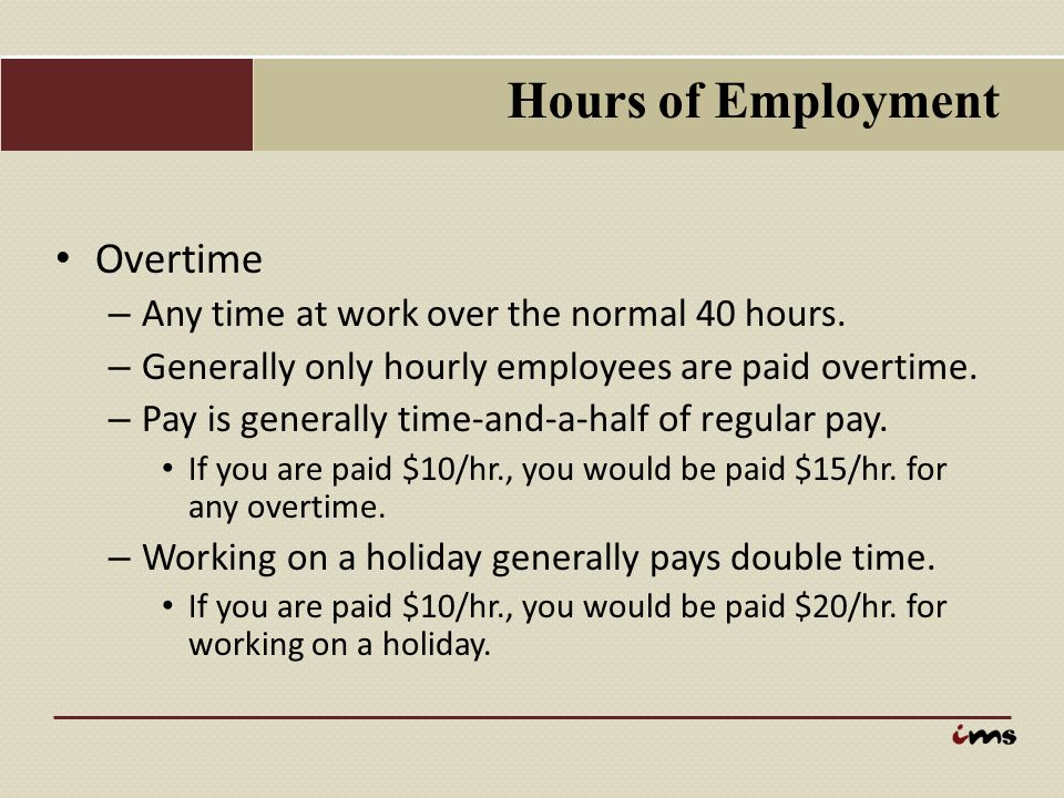 Hours of Employment Overtime