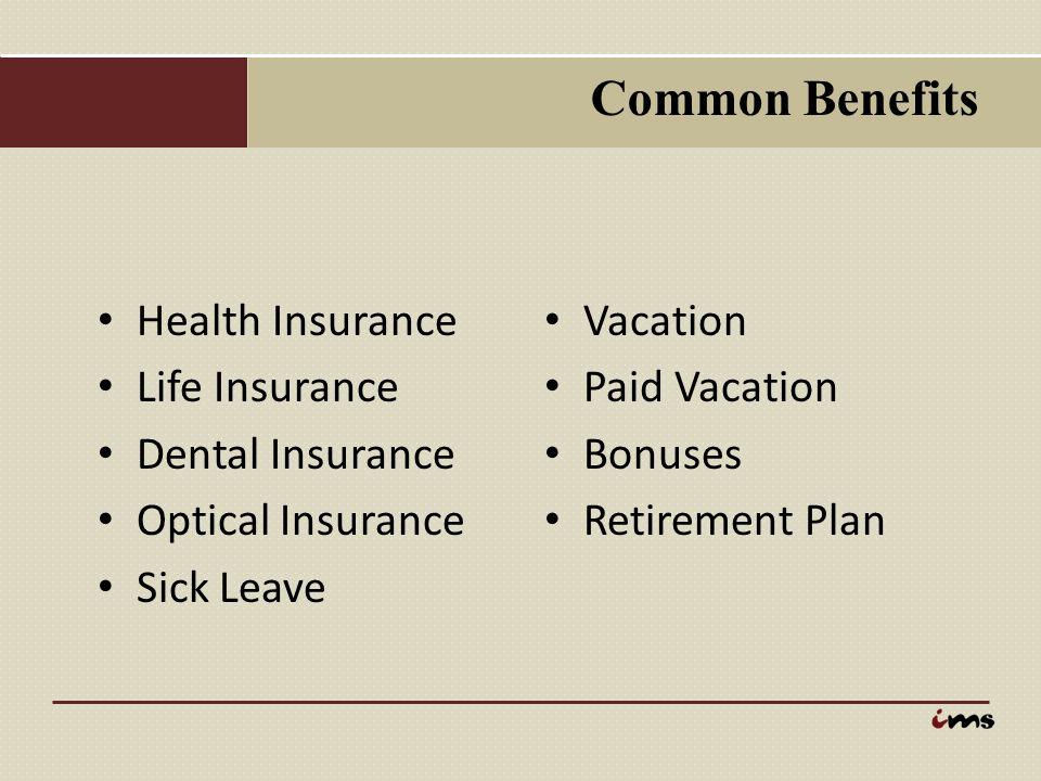 Common Benefits Health Insurance Life Insurance Dental Insurance
