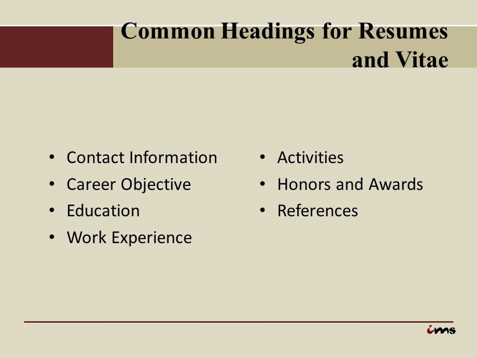 Common Headings for Resumes and Vitae