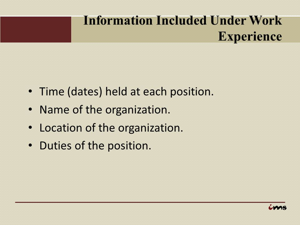 Information Included Under Work Experience