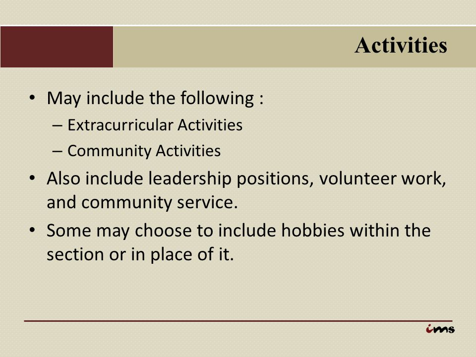 Activities May include the following :