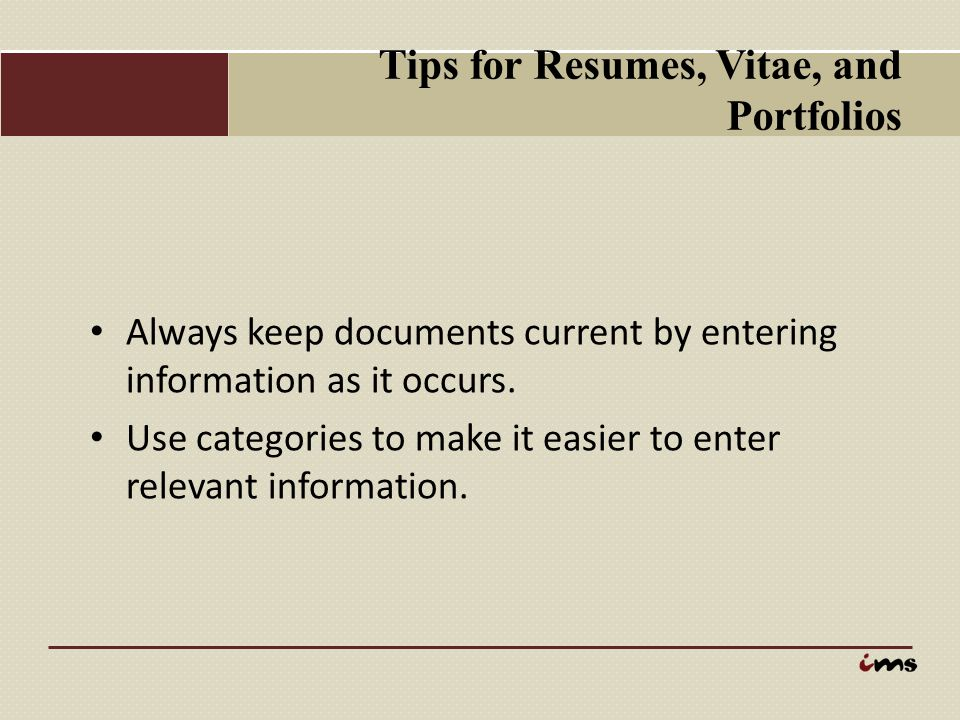 Tips for Resumes, Vitae, and Portfolios