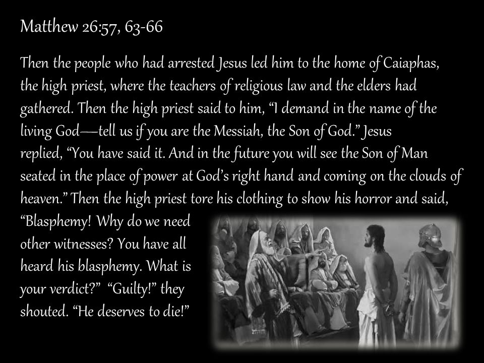 Matthew 26:57, 63-66