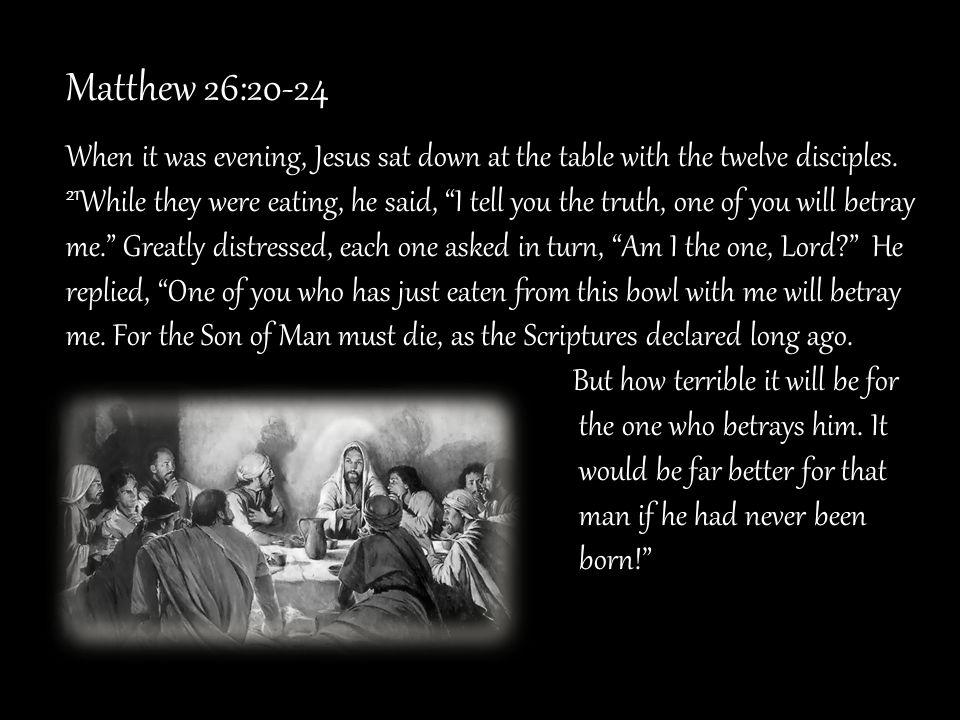 Matthew 26:20-24
