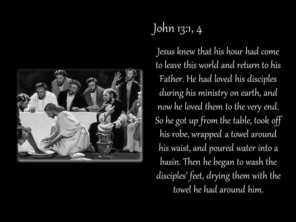 John 13:1, 4