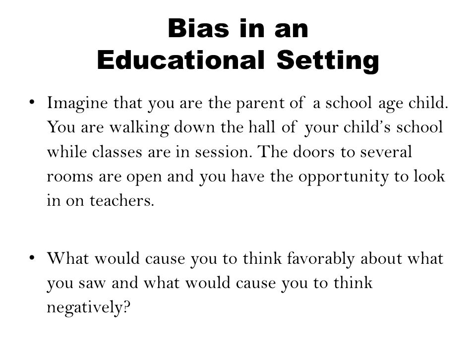 Bias in an Educational Setting