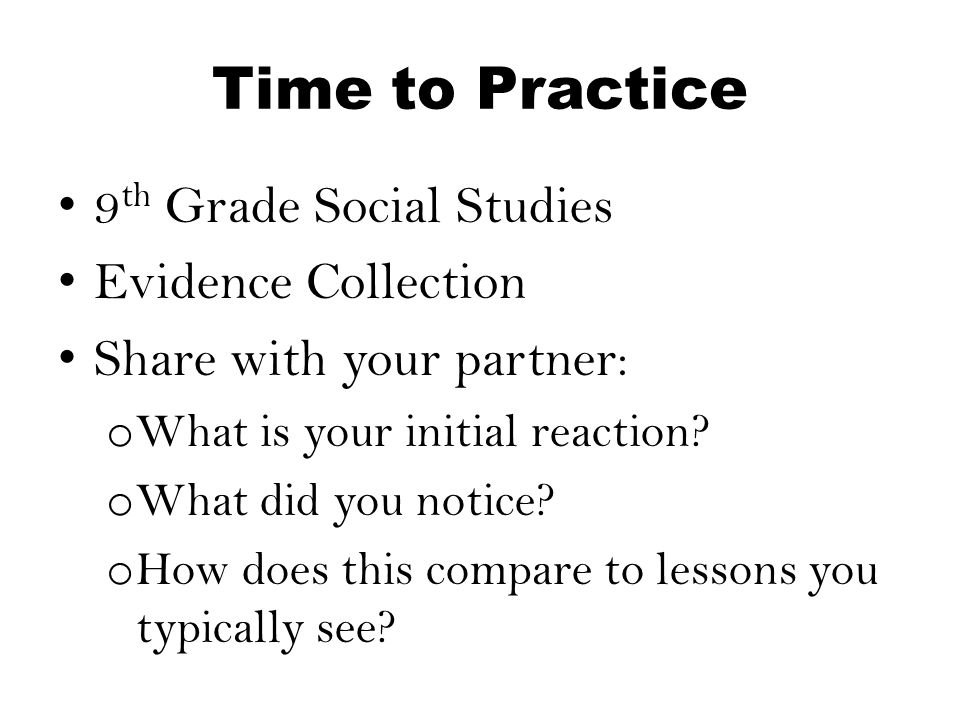 Time to Practice 9th Grade Social Studies Evidence Collection