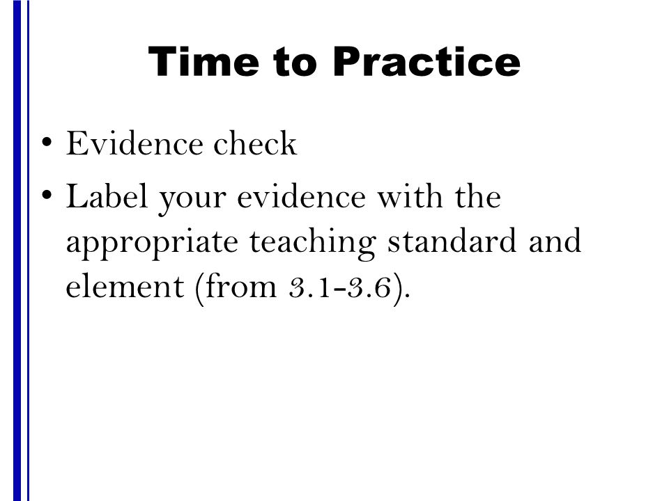 Time to Practice Evidence check