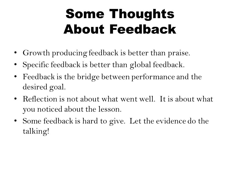 Some Thoughts About Feedback