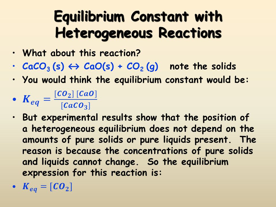 Equilibrium Constant with Heterogeneous Reactions