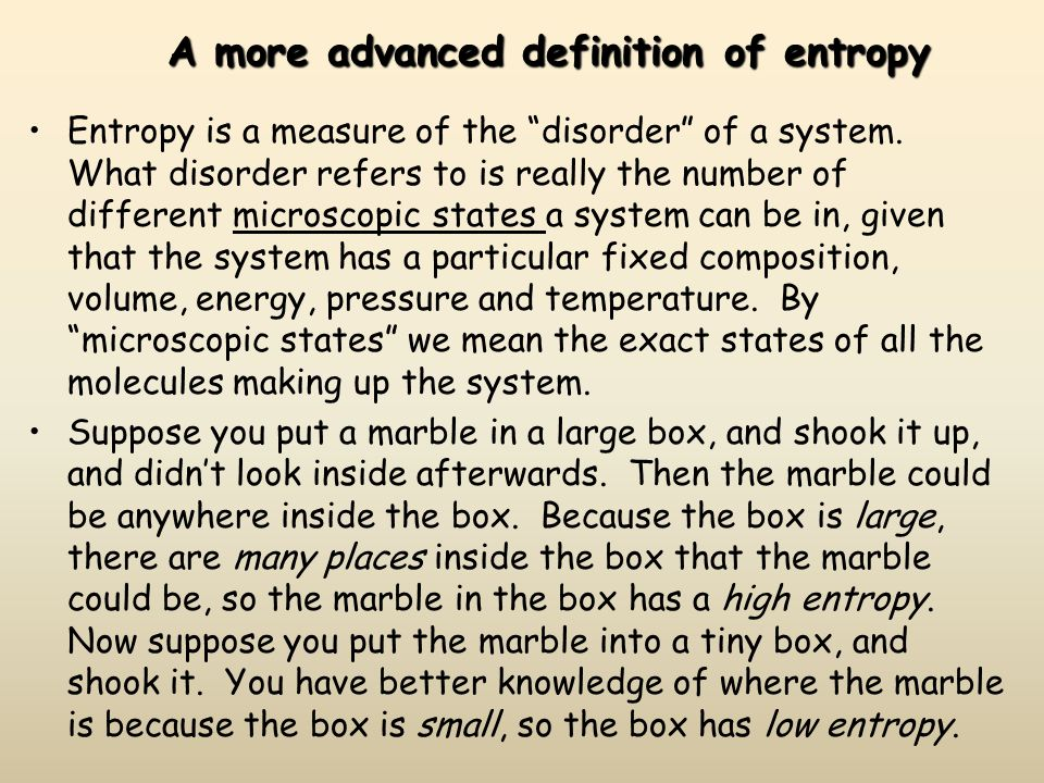 A more advanced definition of entropy
