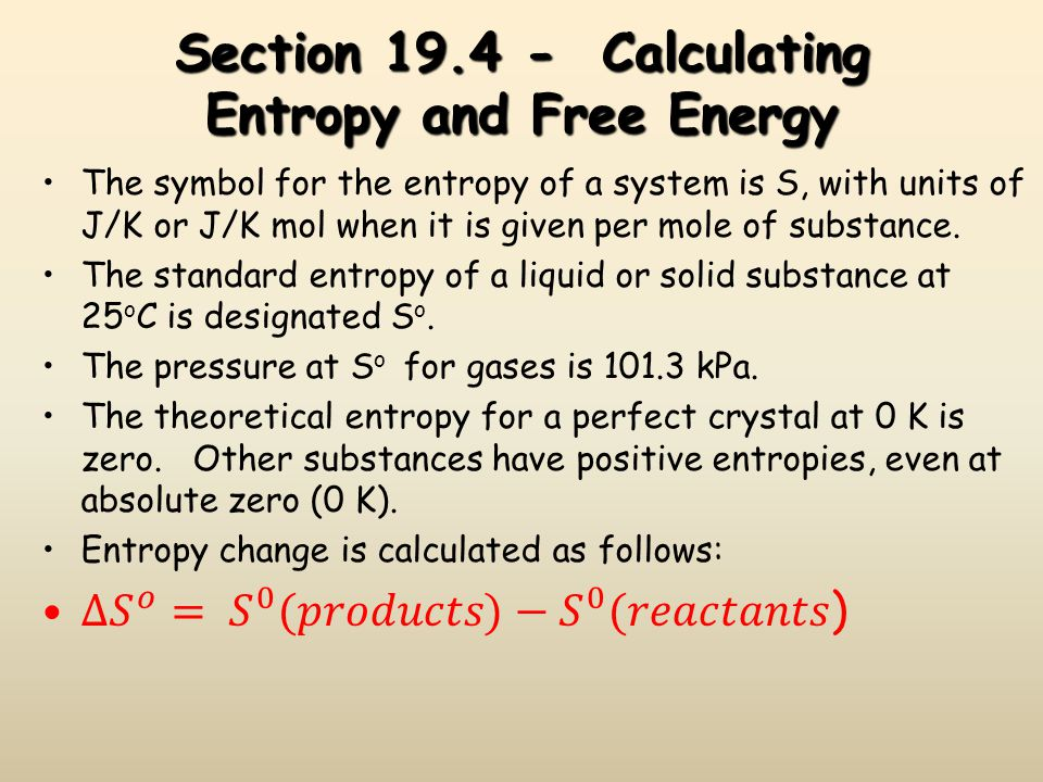 Section 19.4 - Calculating Entropy and Free Energy