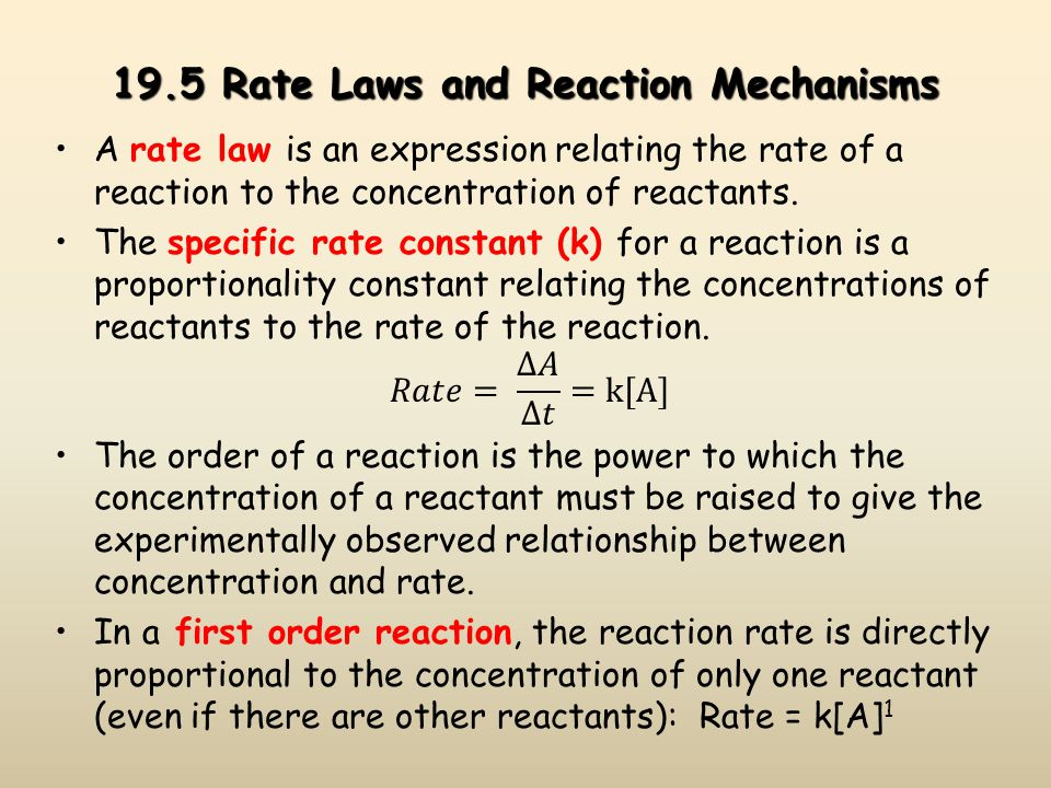 19.5 Rate Laws and Reaction Mechanisms
