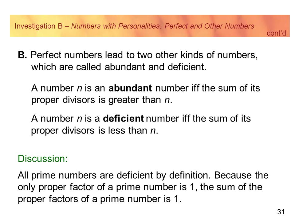 Investigation B – Numbers with Personalities: Perfect and Other Numbers