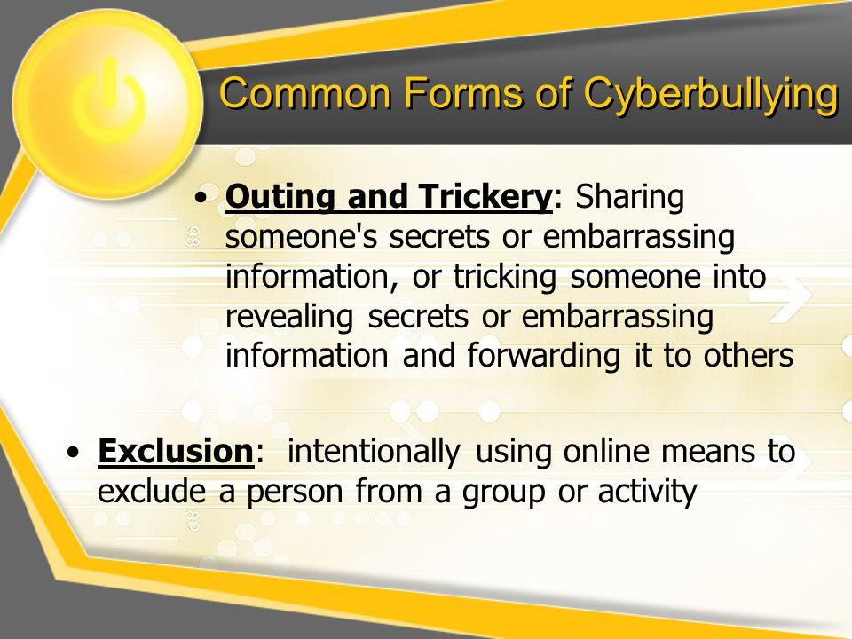 Common Forms of Cyberbullying