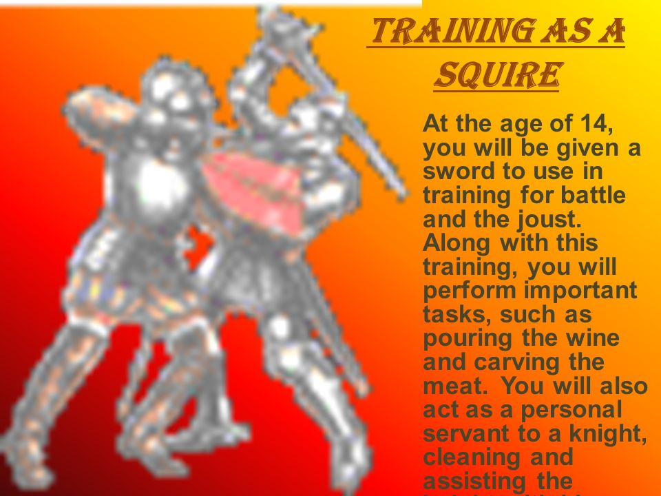 Training as a Squire