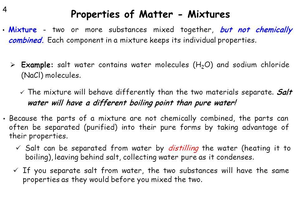 Properties of Matter - Mixtures