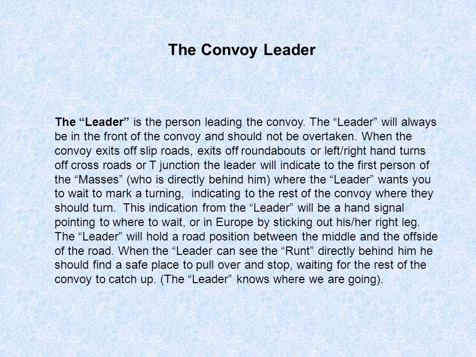 The Convoy Leader
