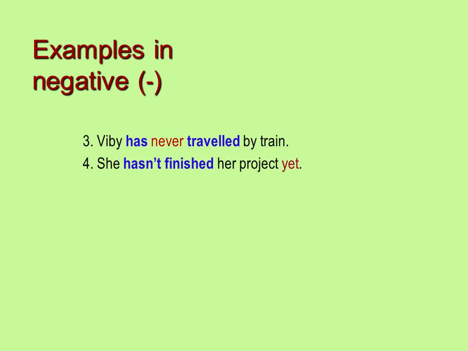 Examples in negative (-)