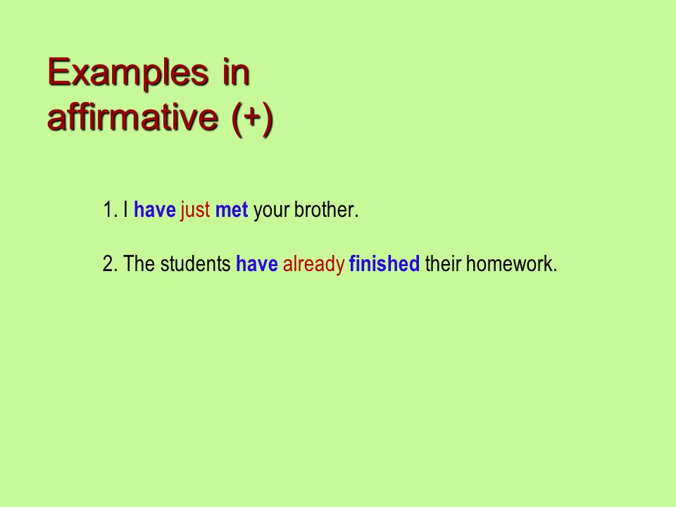 Examples in affirmative (+)