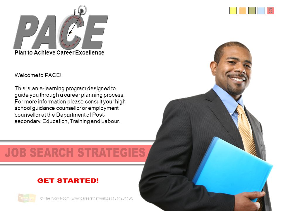 PACE JOB SEARCH STRATEGIES GET STARTED! 5