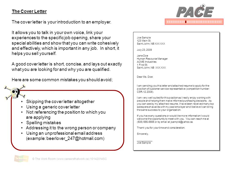 PACE The Cover Letter. The cover letter is your introduction to an employer.