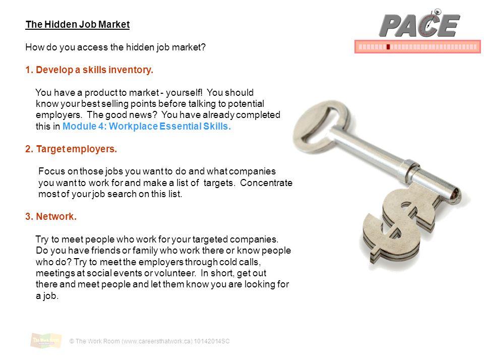 PACE The Hidden Job Market How do you access the hidden job market