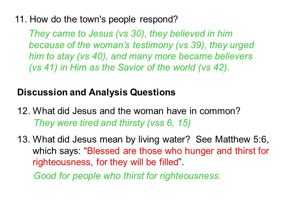 11. How do the town s people respond