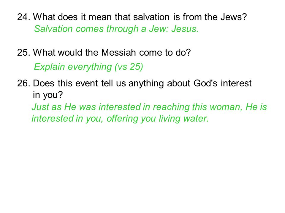 24. What does it mean that salvation is from the Jews