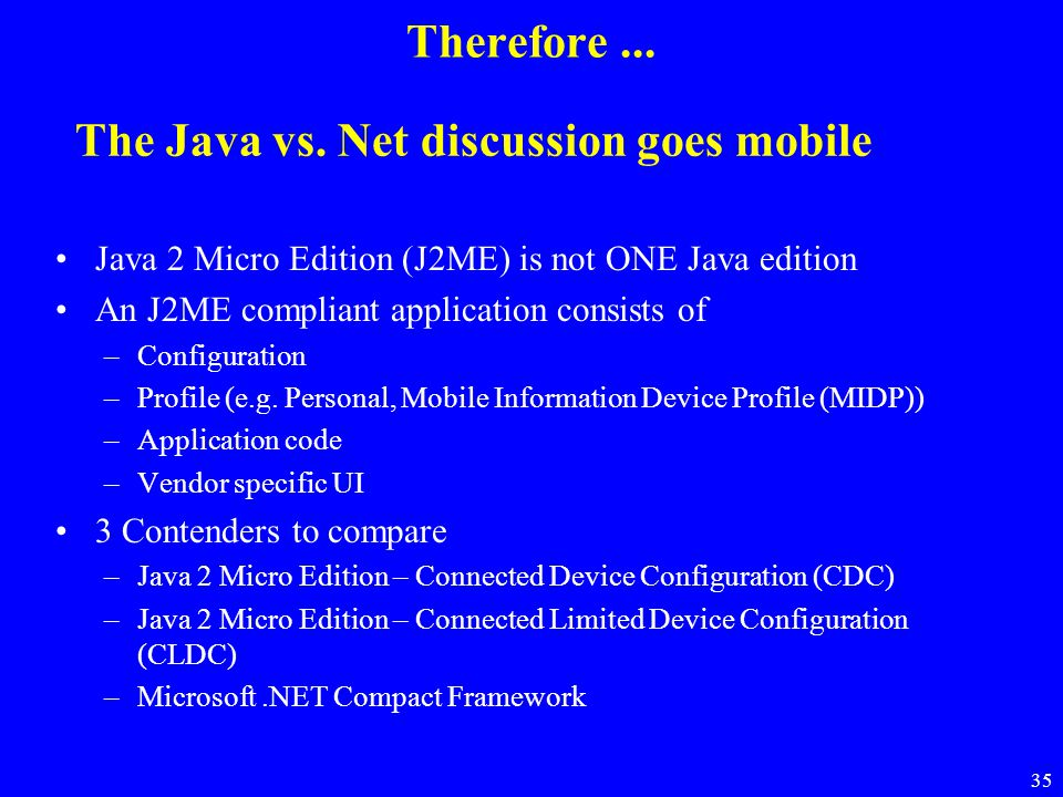 The Java vs. Net discussion goes mobile