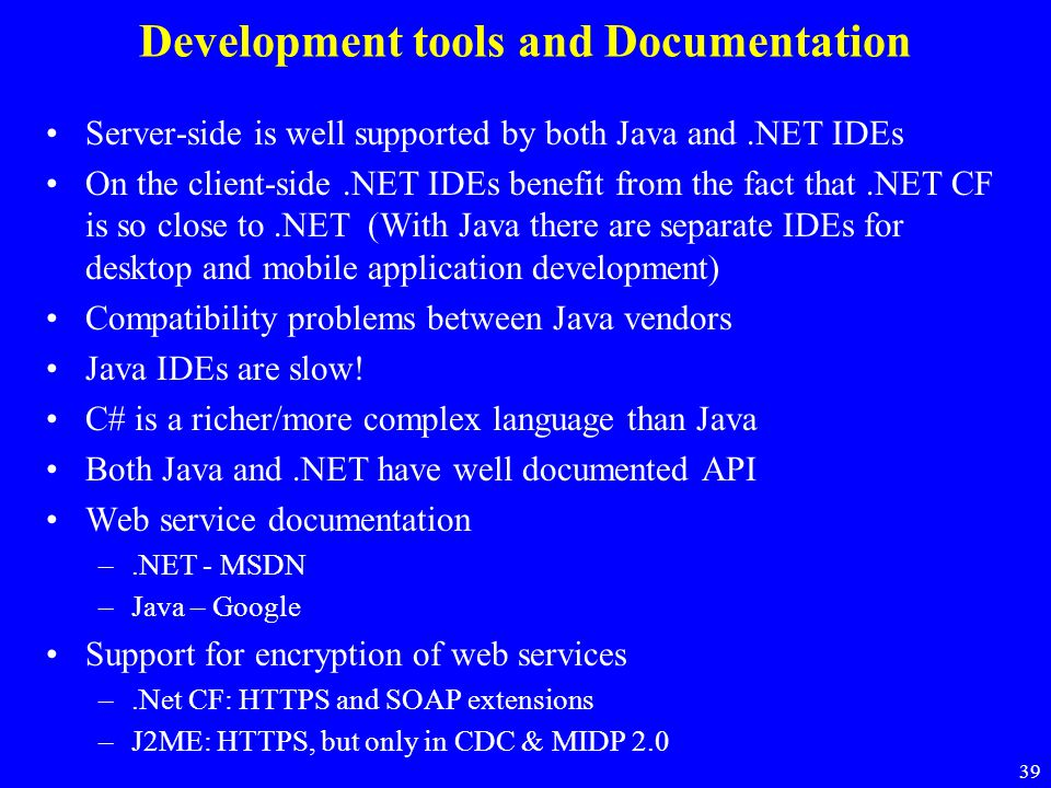 Development tools and Documentation
