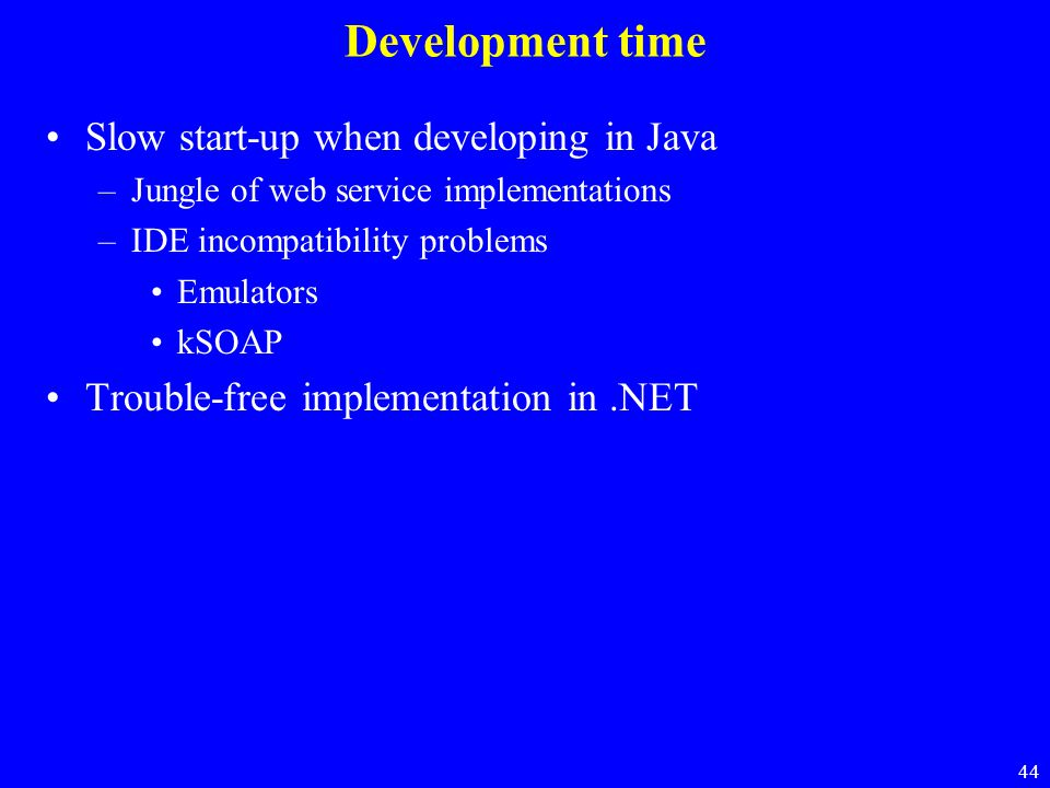 Development time Slow start-up when developing in Java