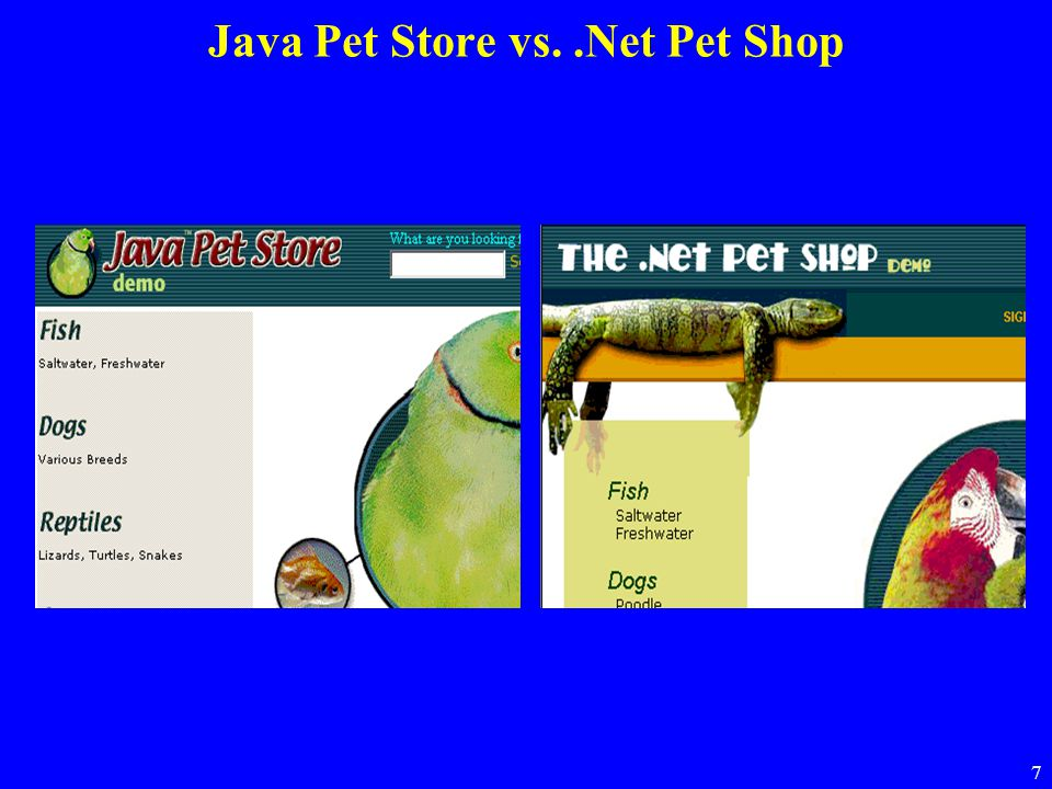 Java Pet Store vs. .Net Pet Shop